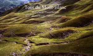 Pascal Bachelet - Tour Du Mont Blanc