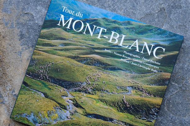 Pascal Bachelet - Tour du Mont-Blanc